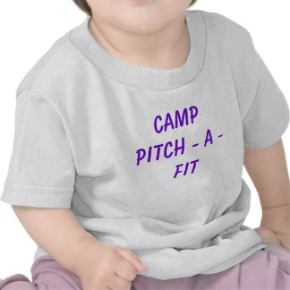 CAMP  PITCH - A - FIT TEES