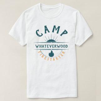 Camp Whateverwood Firestarter T-Shirt