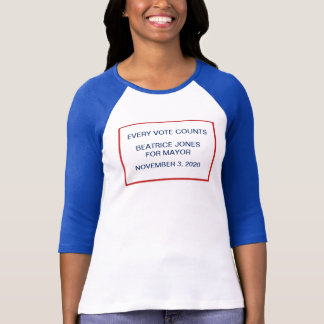 Campaign Election Night Candidate Motto Template T-Shirt