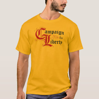 Campaign for Liberty (Ask me About:) T-Shirt