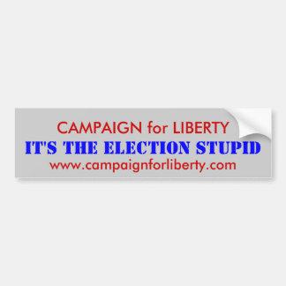 CAMPAIGN for LIBERTY Bumper Sticker