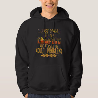 Camping Adult Problems Hoodie
