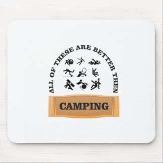 camping bad not good mouse pad