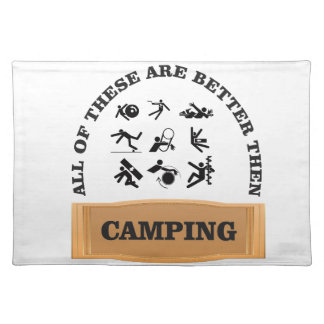 camping bad not good placemat