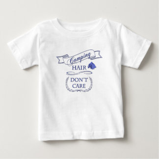 Camping Hair Don't Care Baby T-Shirt