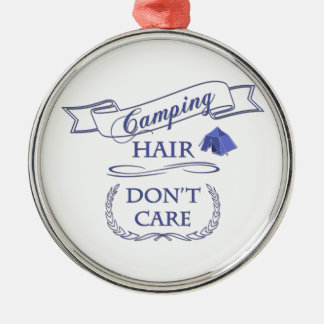 Camping Hair Don't Care Metal Ornament