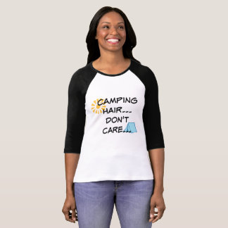 Camping Hair...Don't Care...Women's Shirt
