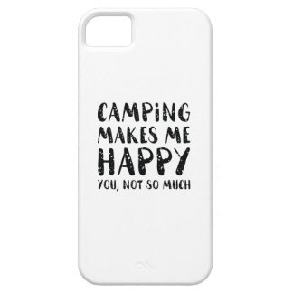 Camping Makes Me Happy Case For The iPhone 5