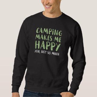 Camping Makes Me Happy Sweatshirt