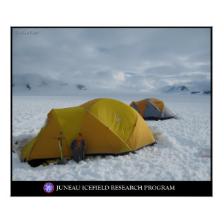 Camping on the Glaciers of the Juneau Icefield Poster