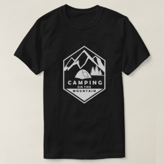 Camping on the montain T-Shirt