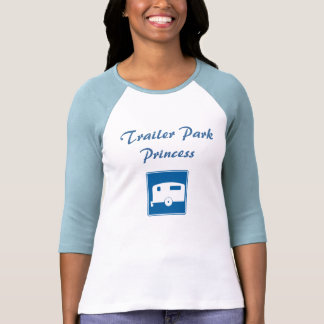 camping_trailer, Trailer Park Princess T Shirts
