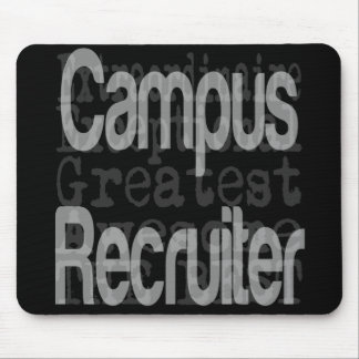 Campus Recruiter Extraordinaire Mouse Pad