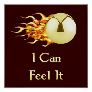 Can Feel It Flaming Pinball Poster