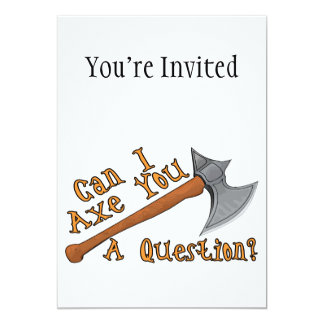 Can I Axe You A Question Card