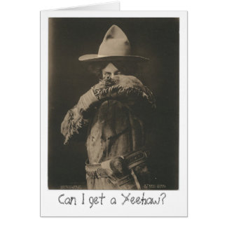 Can I Get a Yeehaw? Greeting Card