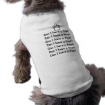 Can I Have a Treat? Dog Shirt
