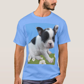 Can I Sit On Your Sofa? T-Shirt