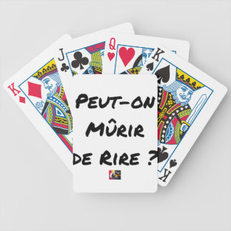CAN IT MATURE OF LAUGHING? - Word games Bicycle Playing Cards