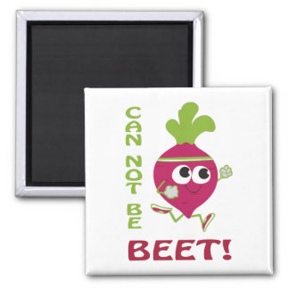 Can Not Be Beet! Square Magnet