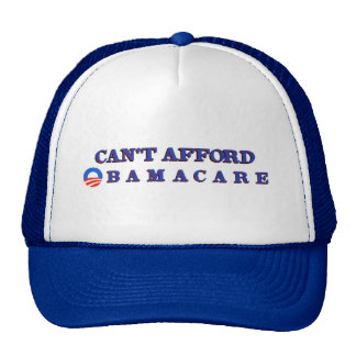 Can t Afford Obamacare Mesh Hat