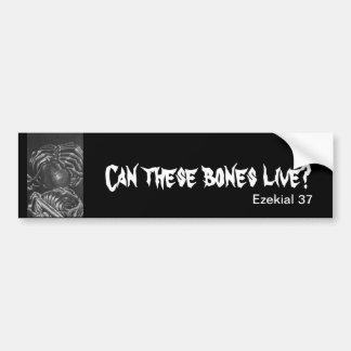 Can these bones live? car bumper sticker