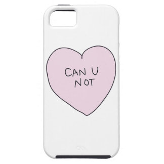 Can U Not Heart iPhone 5 Covers