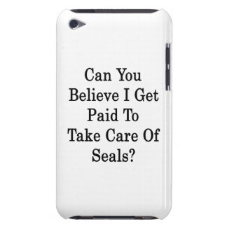 Can You Believe I Get Paid To Take Care Of Seals iPod Case-Mate Case