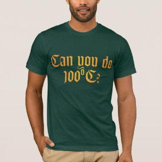 Can You Do 100ºC T-shirt 2