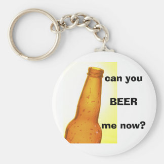 can youBEER me now? Basic Round Button Key Ring