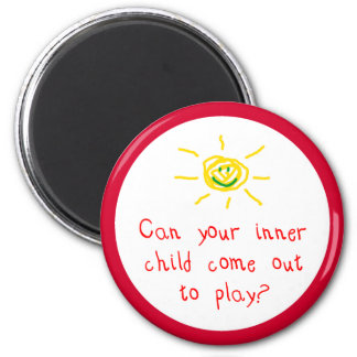 Can Your Inner Child Come Out to Play 6 Cm Round Magnet
