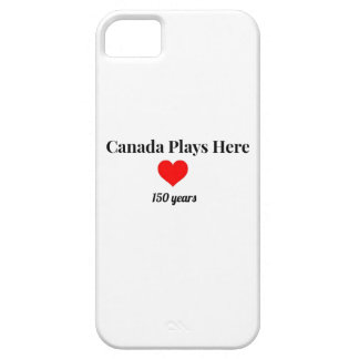 Canada 150 in 2017 Canada Plays Here Barely There iPhone 5 Case