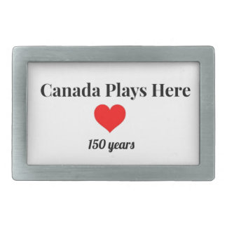 Canada 150 in 2017 Canada Plays Here Rectangular Belt Buckle