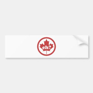 Canada Eh Bumper Stickers