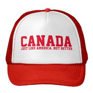 CANADA JUST LIKE AMERICA, BUT BETTER CAP