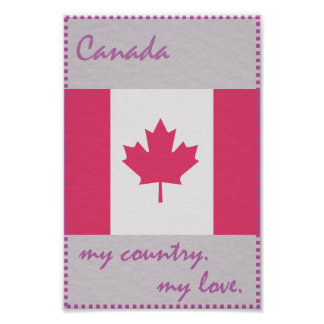 Canada My Country My Love Poster