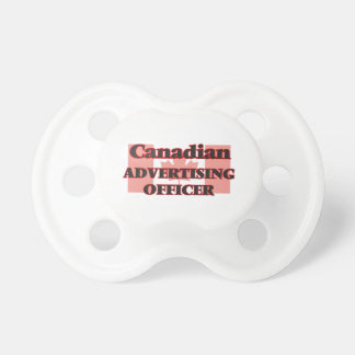 Canadian Advertising Officer Pacifiers