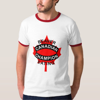 Canadian Beaver Eating Champion T-Shirt