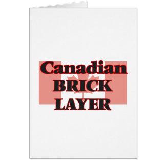 Canadian Brick Layer Greeting Card