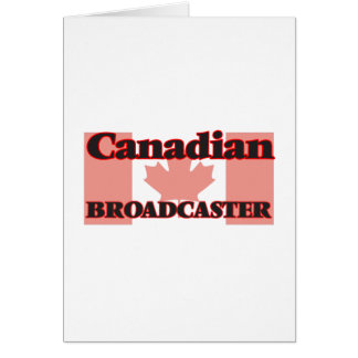 Canadian Broadcaster Greeting Card