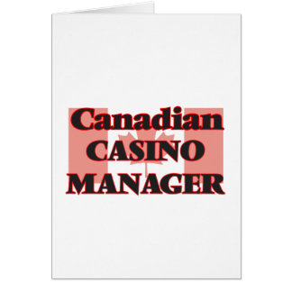 Canadian Casino Manager Greeting Card