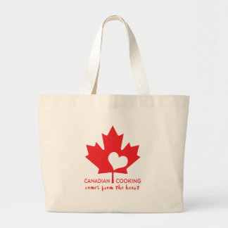 Canadian Cooking Comes from the Heart Large Tote Bag