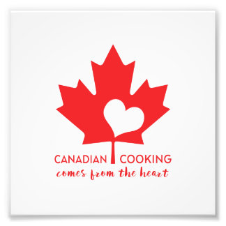 Canadian Cooking Comes from the Heart Photo Art