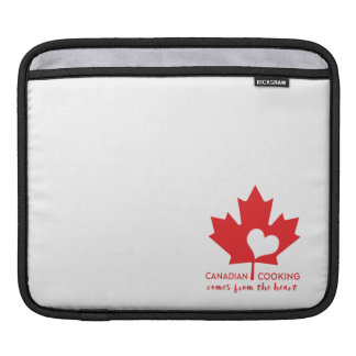 Canadian Cooking Comes from the Heart Sleeves For iPads