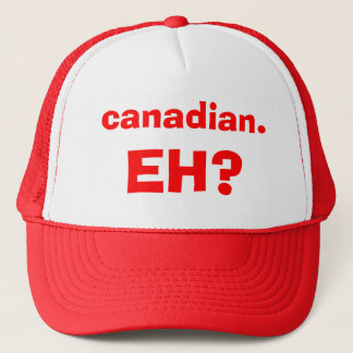 canadian., EH? Trucker Hat