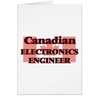 Canadian Electronics Engineer Greeting Card