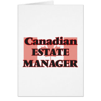 Canadian Estate Manager Greeting Card