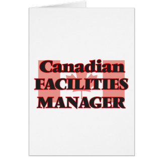 Canadian Facilities Manager Greeting Card