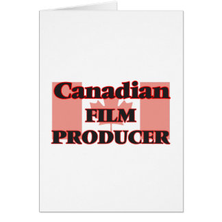 Canadian Film Producer Greeting Card