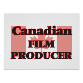 Canadian Film Producer Poster